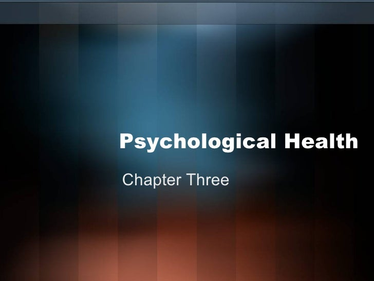 Psychological Health Chapter Three