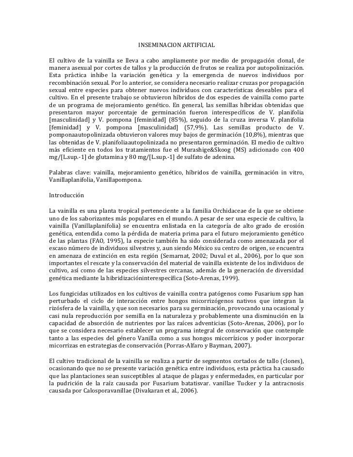 INSEMINACION ARTIFICIALEl cultivo de la vainilla se lleva a cabo ampliamente por medio de propagación clonal, demanera ase...