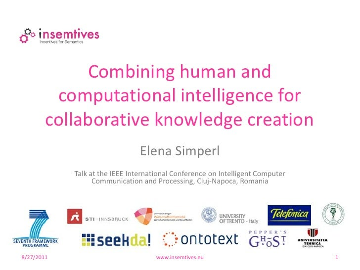 Combining human and         computational intelligence for        collaborative knowledge creation                        ...