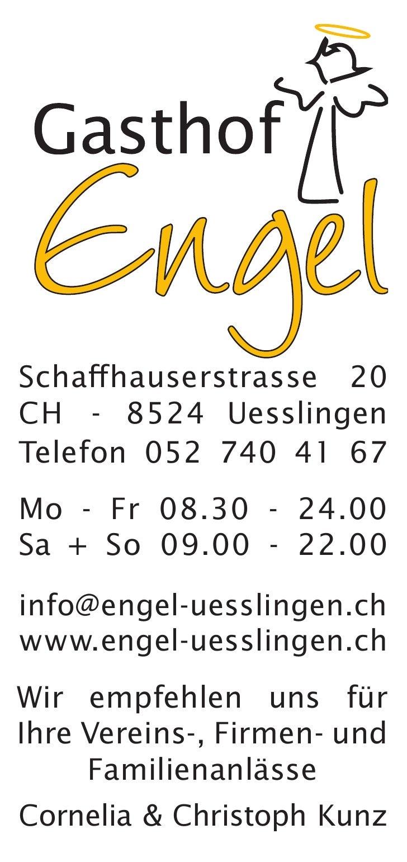 Schaffhauserstrasse 20CH - 8524 UesslingenTelefon 052 740 41 67Mo - Fr 08.30 - 24.00Sa + So 09.00 - 22.00info@engel-uessli...
