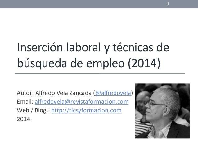 Inserción laboral y técnicas de búsqueda de empleo 2014