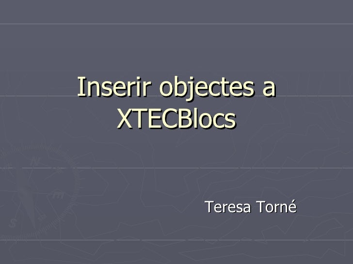 Inserir objectes a XTECBlocs