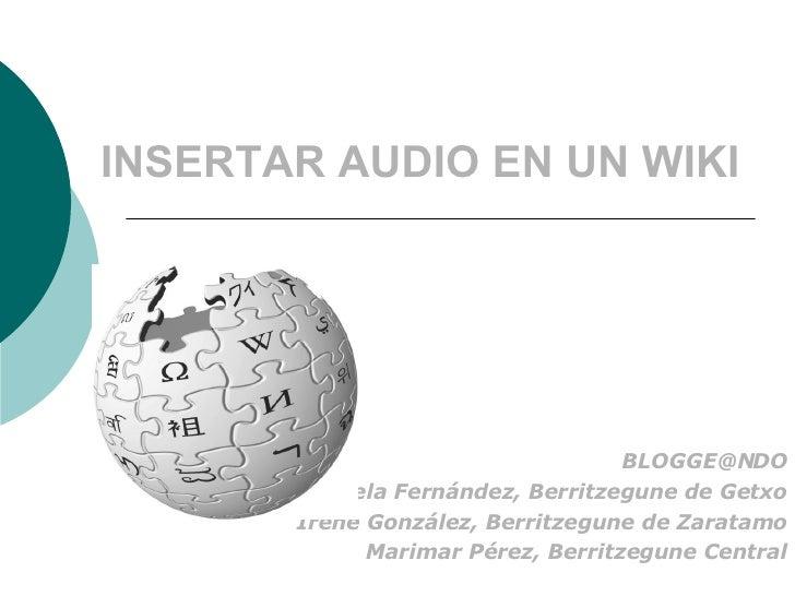 Insertar Audio Wikispaces