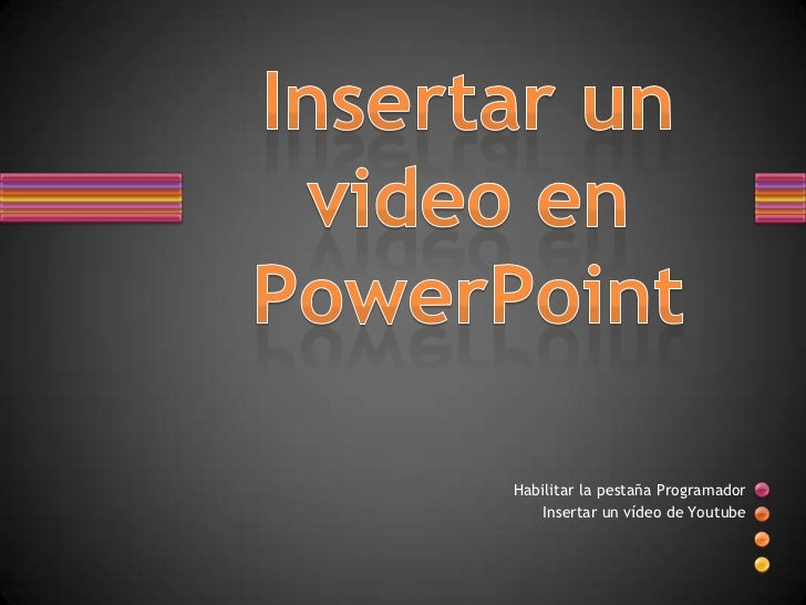 Insertar un video en power point