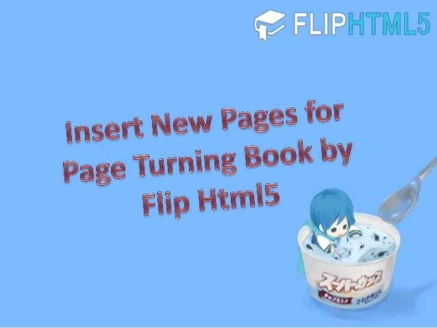 Insert New Pages for Page Turning Book by Flip Html5