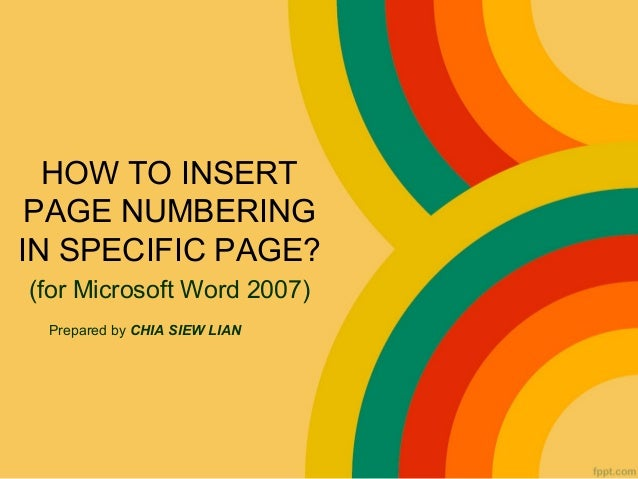 HOW TO INSERT PAGE NUMBERING IN SPECIFIC PAGE?