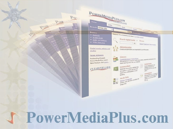 PowerMediaPlus.com  This is an introduction to the new statewide     video on demand service available to     school class...