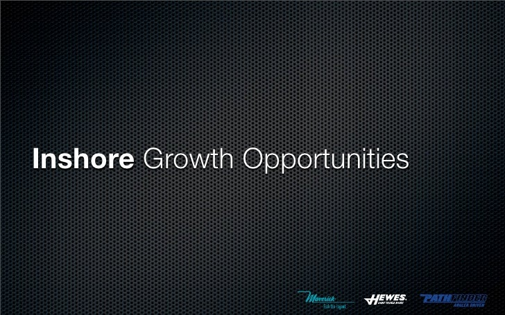 Inshore Growth Opportunities