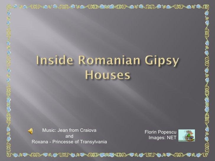 Inside of Romanian Gipsy Houses