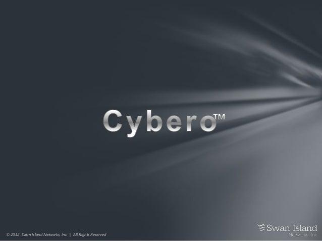 Inside Cybero