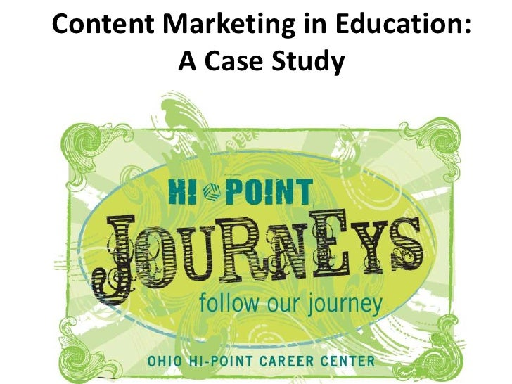 Content Marketing in Education:         A Case Study