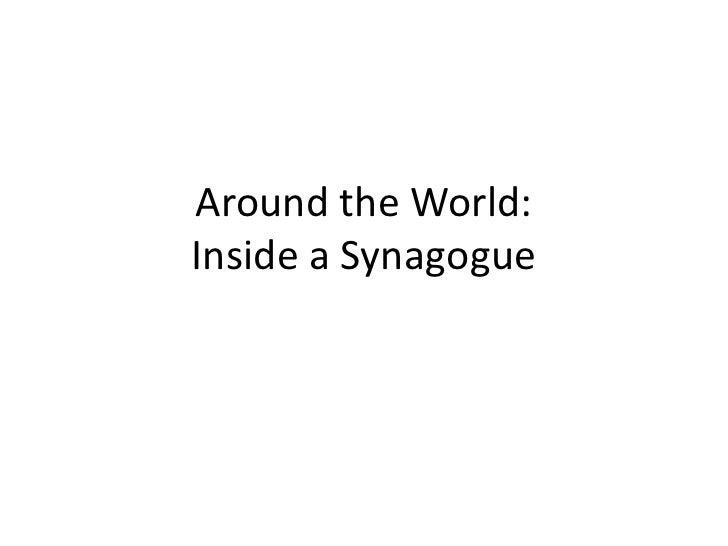 Around the World: Inside a Synagogue<br />