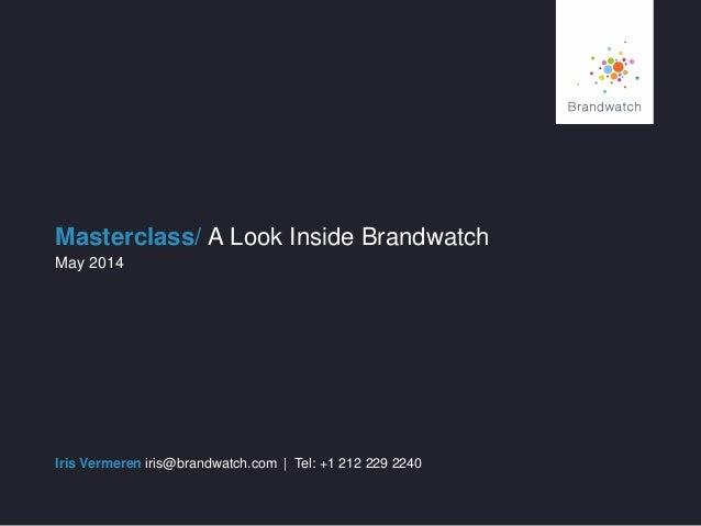 Brandwatch Masterclass: A Look Inside Brandwatch