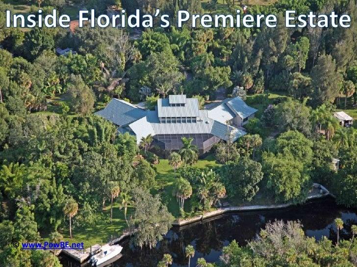 Inside Florida's Premiere Estate