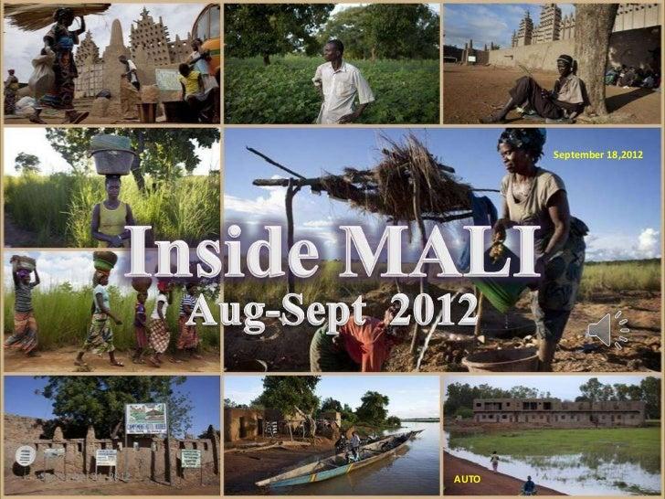 Inside MALI- Aug-Sept 2012