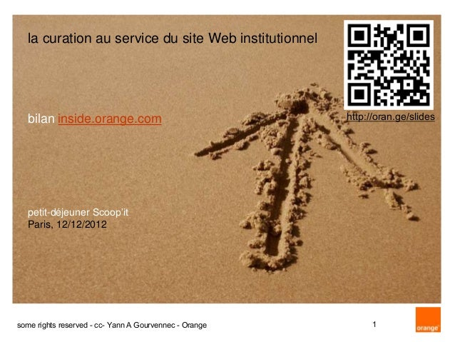 la curation au service du site Web institutionnel   bilan inside.orange.com                              http://oran.ge/sl...