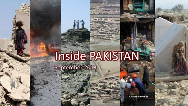 Inside PAKISTAN September 2013 October 5, 2013 1 Inside PAKISTAN September 2013 Sources: reuters.com , boston.com , … pps:...