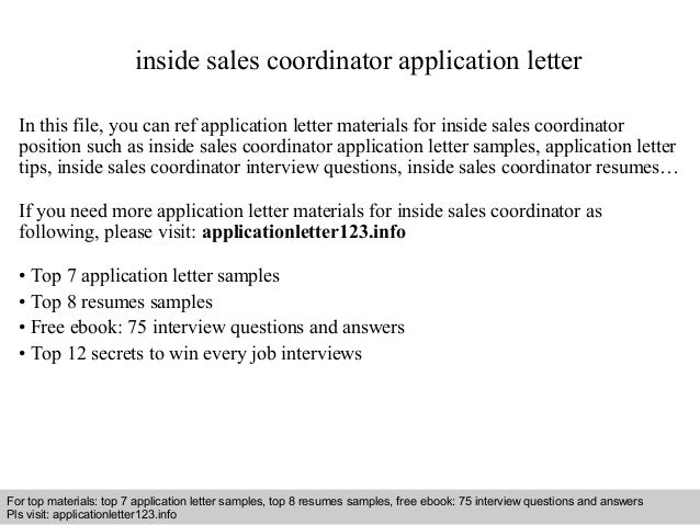 inside sales coordinator cover letter This article provides free resume example for inside sales including resume objective inside sales handles sales from the inside of an email cover letters.