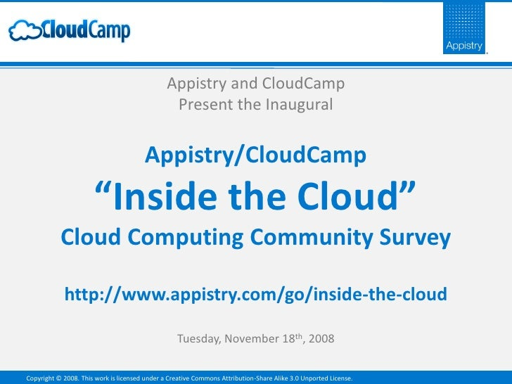 "Appistry/CloudCamp ""Inside the Cloud"" Cloud Computing Community Survey"