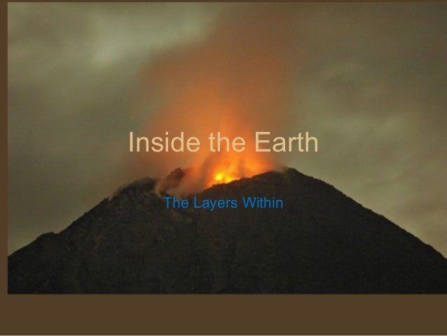 Inside the Earth  The Layers Within