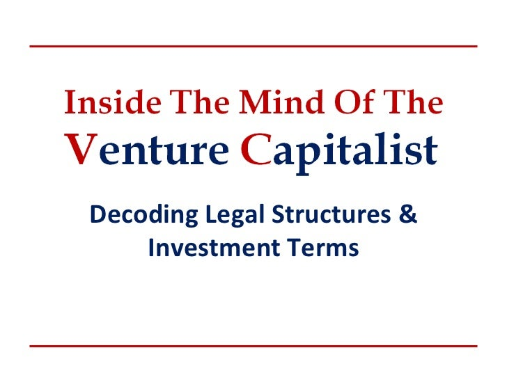Decoding Legal Structures &    Investment Terms