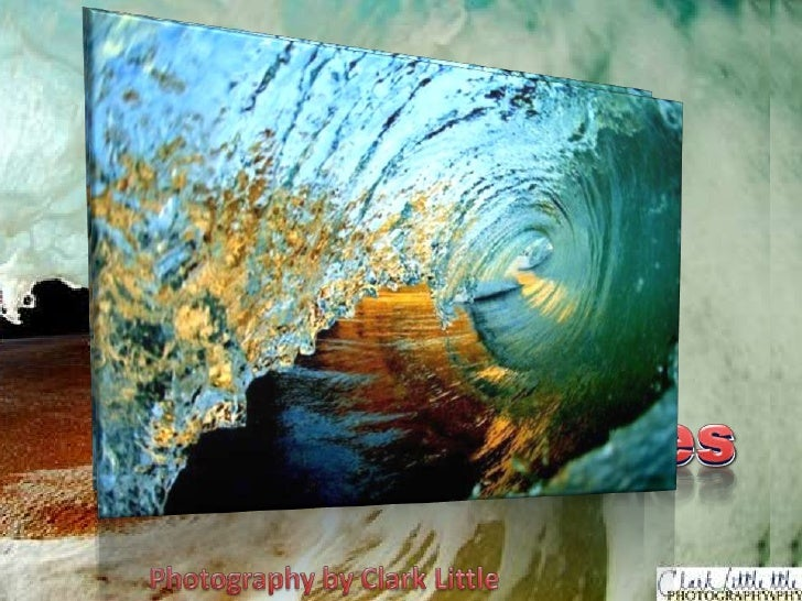 Inside The Waves<br />Inside The Waves<br />Photography by Clark Little<br />