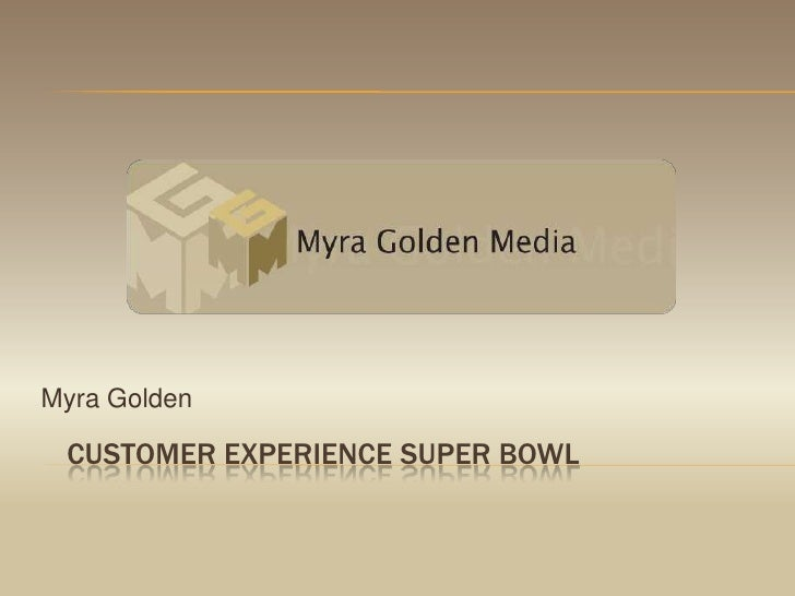 Super Bowl Customer Experience Presentation for SOCAP WI