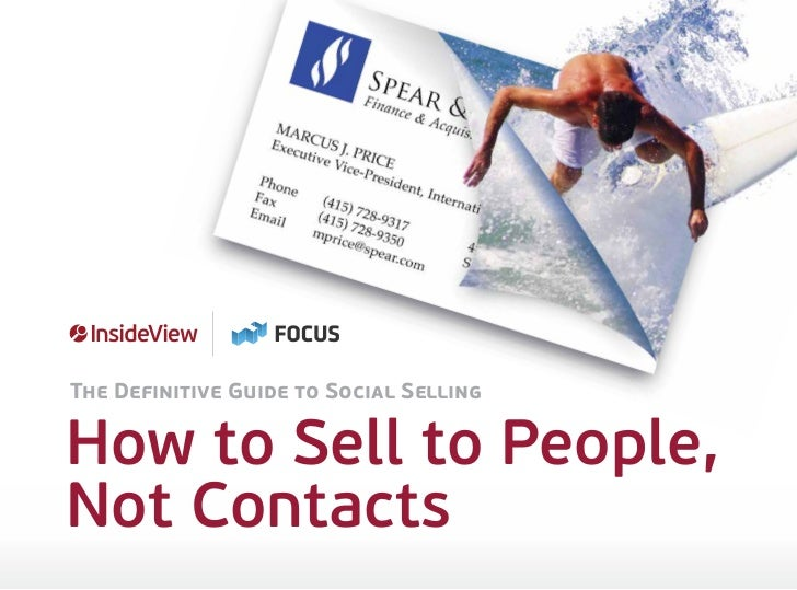 The Definitive Guide to Social SellingHow to Sell to People,Not Contacts
