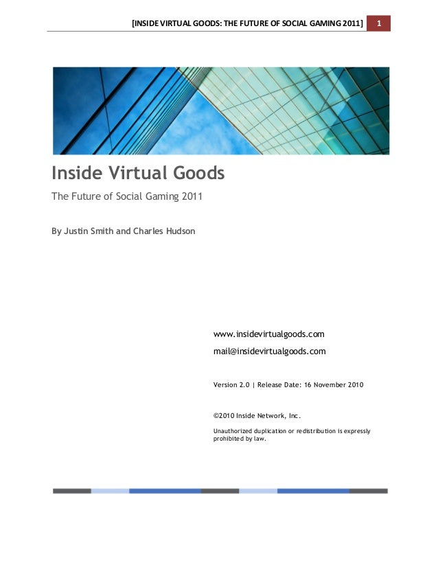 Inside virtual goods: the future of social gaming 2011