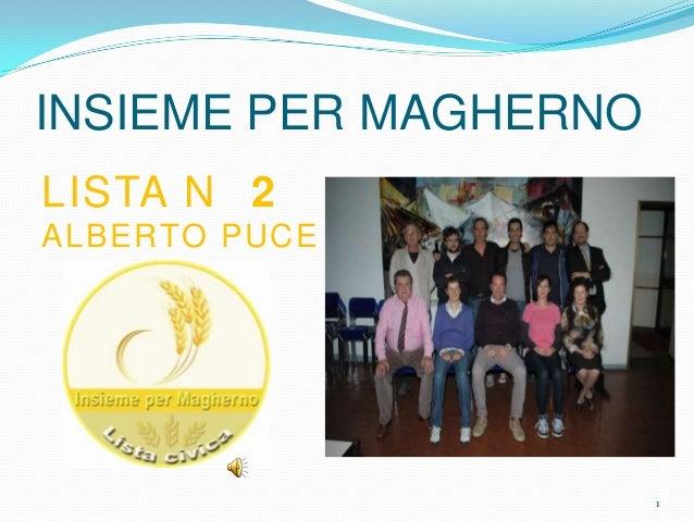INSIEME PER MAGHERNO LISTA N 2 ALBERTO PUCE 1