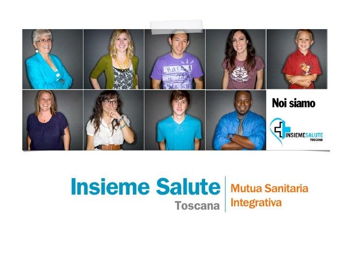 Insieme Salute Toscana - Presentazione Istituzionale