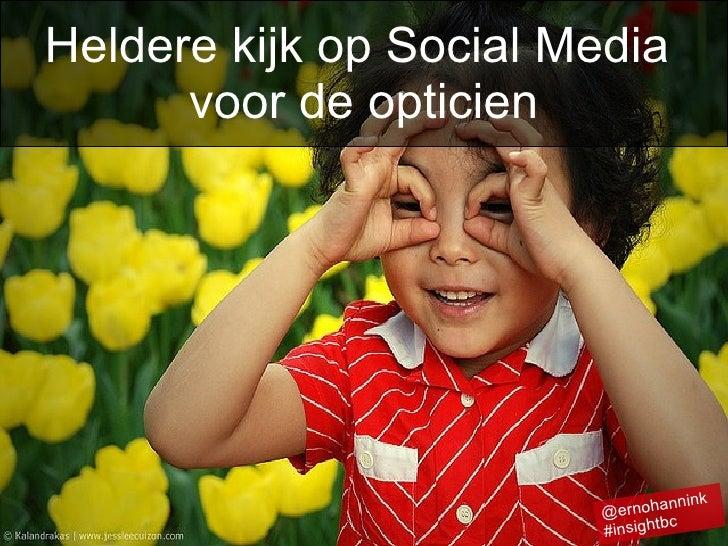 Insight Business Club presentatie - Heldere kijk op social media voor de opticien