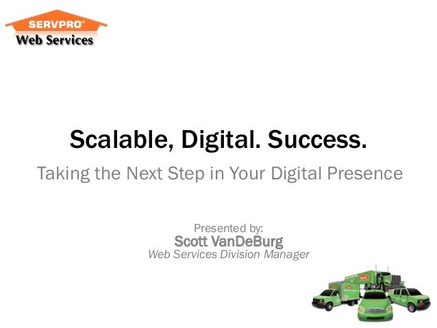 Scalable. Digital. Success.