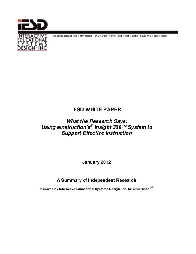 IESD WHITE PAPER What the Research Says: Using eInstruction's® Insight 360™ System to Support Effective Instruction Januar...