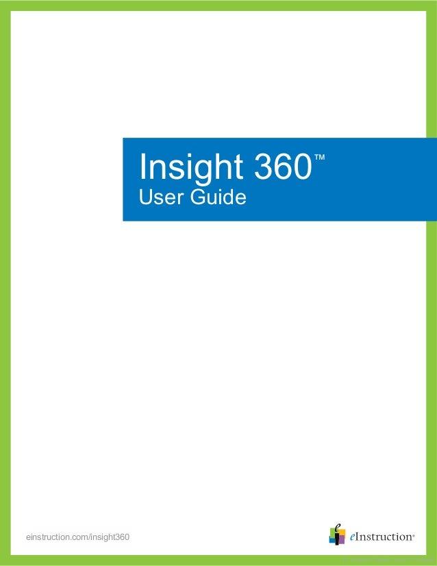 einstruction.com/insight360 Insight 360™ User Guide 37-01485-01 RevB | 36-01719 RevB