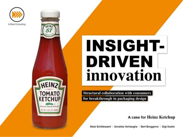 What to expect?  Even iconic brands like Heinz have a need for  innovation, and solid consumer insights are crucial for it...