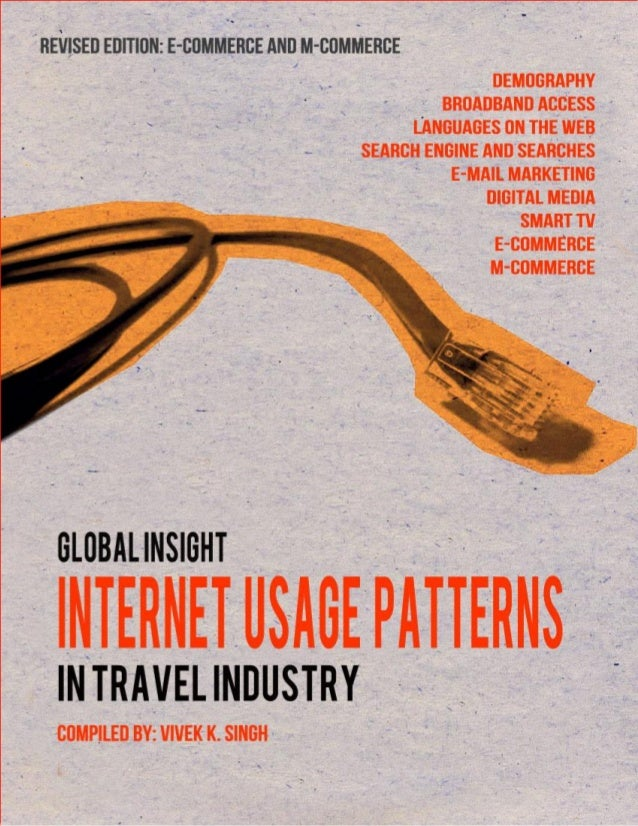 Global Insight on Internet Usage Patterns in Travel Industry