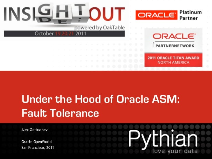 [INSIGHT OUT 2011] B16 analysis of oracle asm failability(alex)
