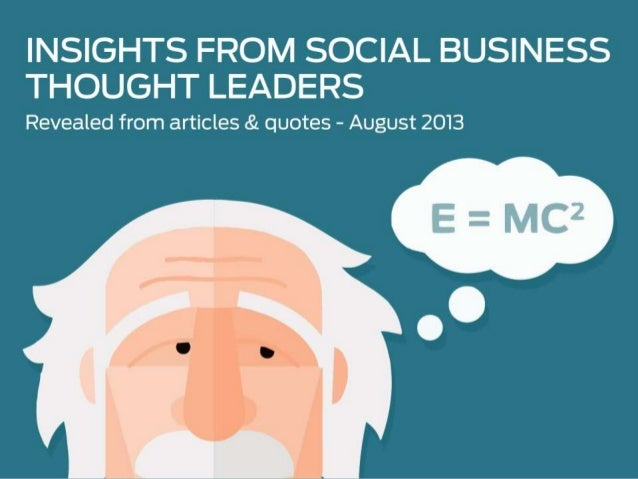 Insights from Social Business Thought Leaders - August 2013