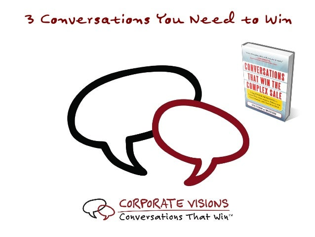 3 Conversations You Need to Win