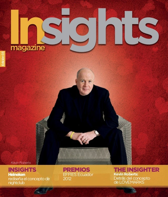 magazineEdición 03              Kevin Roberts             INSIGHTS                  PREMIOS          THE INSIGHTER        ...