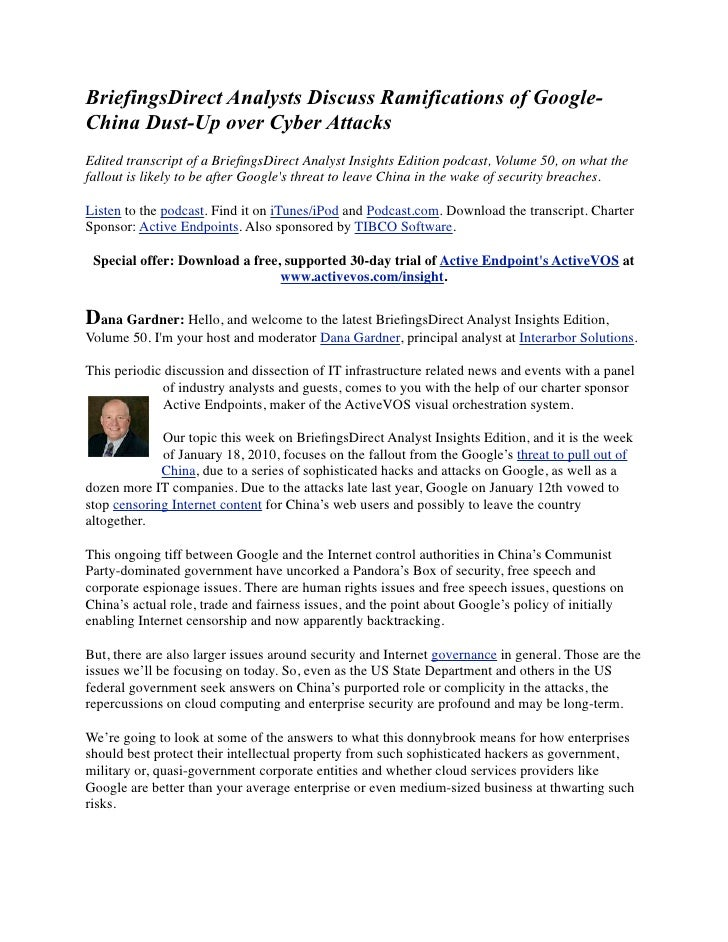 BriefingsDirect Analysts Discuss Ramifications of Google- China Dust-Up over Cyber Attacks Edited transcript of a Briefings...