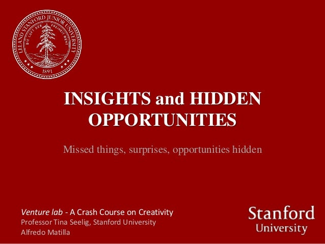INSIGHTS and HIDDEN               OPPORTUNITIES             Missed things, surprises, opportunities hiddenVenture lab - A ...