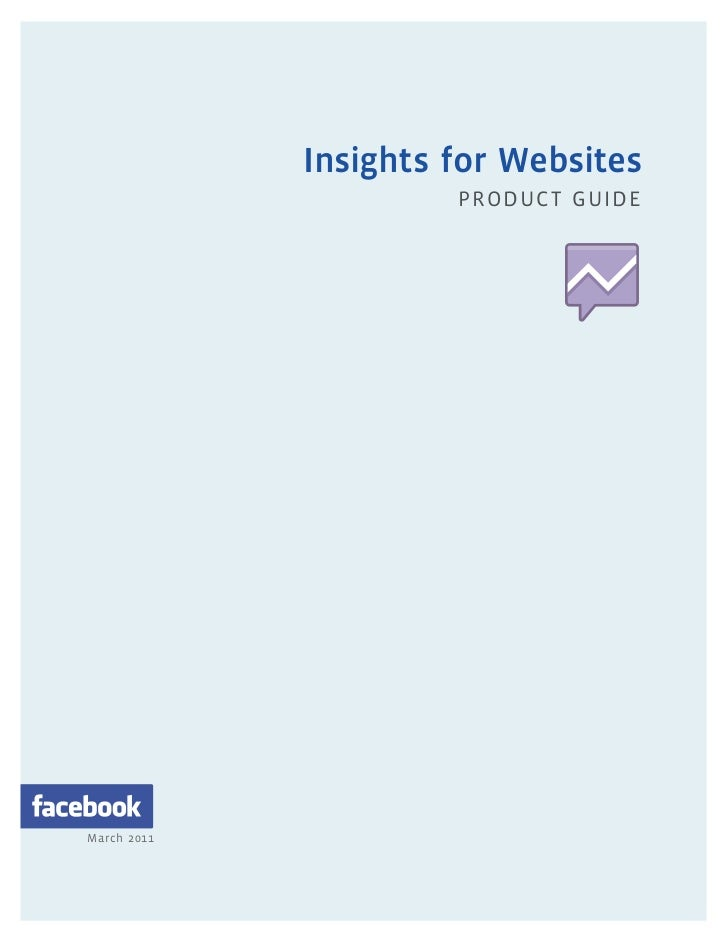 Insights for Websites                      PRODUC T GUIDEMarch 2011