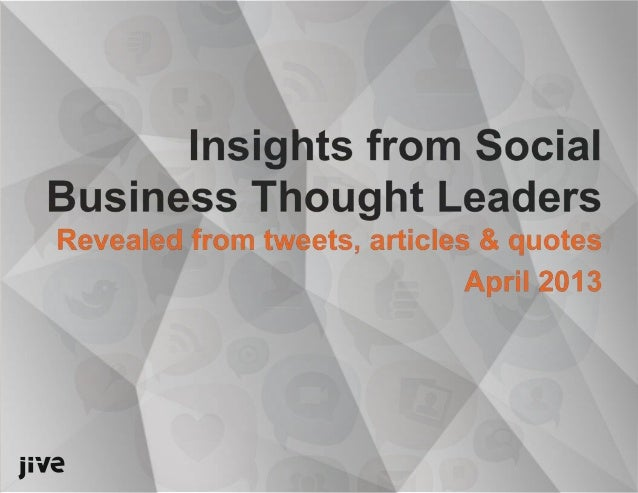 Insights From Social Business Thought Leaders by Jive Software