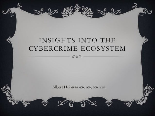 Insights into the Cybercrime Ecosystem