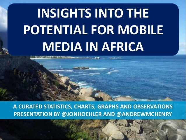 Insights into the Potential for Mobile Media in Africa (By Andrew McHenry and Jon Hoehler)