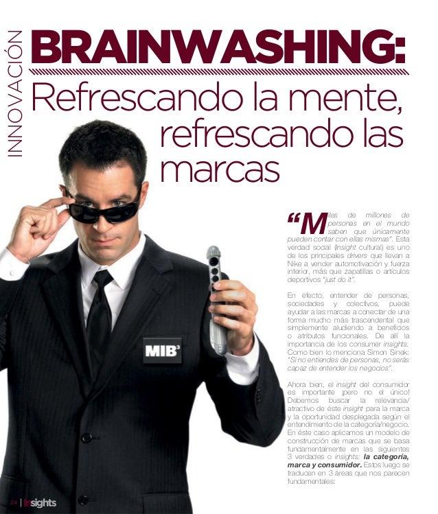 BRAINWASHING:INNOVACIÓN             Refrescando la mente,                    refrescando las                    marcas    ...