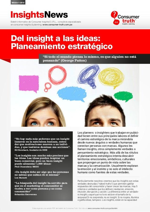 Del Insight a las Ideas - Planeamiento Estrategico - Consumer Truth