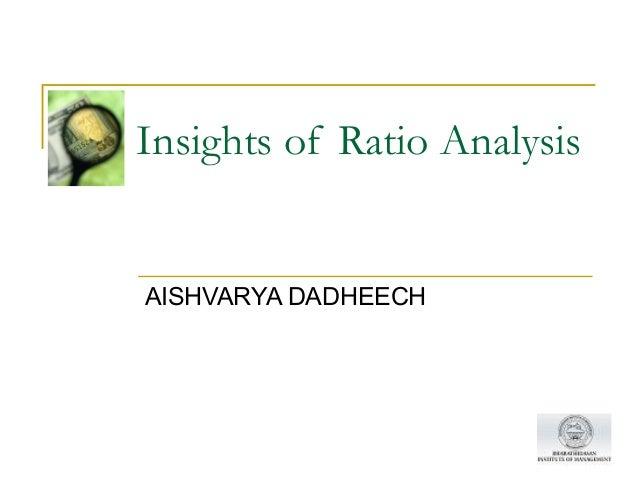 Insights of Ratio AnalysisAISHVARYA DADHEECH
